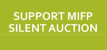 Support MIFP - Silent Auction