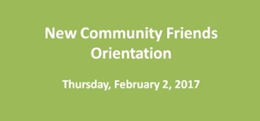 New Community Friends Orientation on February 2, 2017