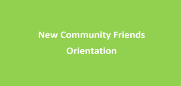 New Community Friends Orientation on September 6 & 7, 2017
